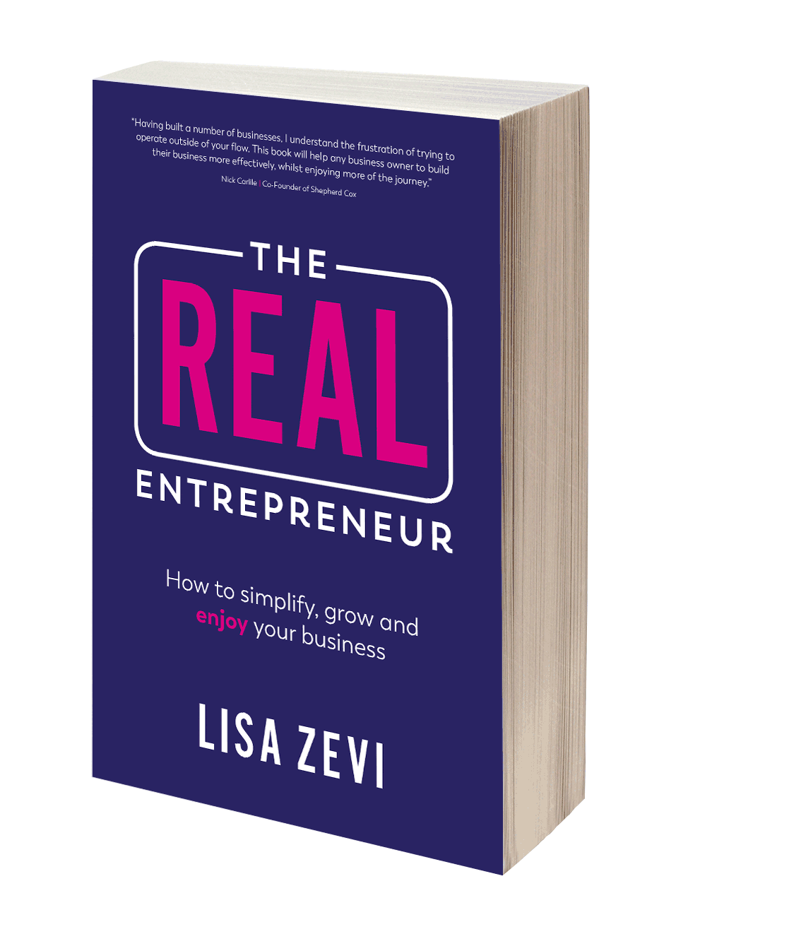 Real Entrepreneur paperback by operational business coach Lisa Zevi